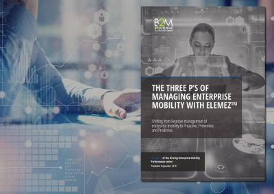 Chapter 3: The Three P's of Managing Enterprise Mobility with Elemez™