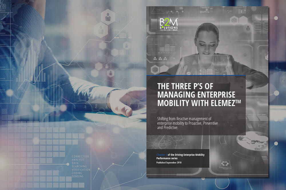 The Three P's of Managing Enterprise Mobility with Elemez