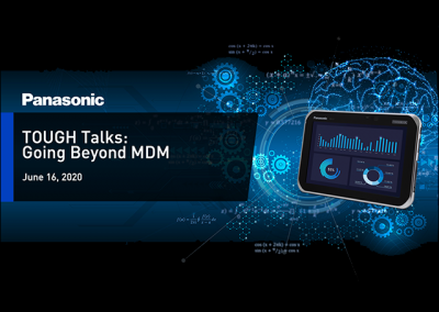 Panasonic Canada Tough Talks: Going Beyond MDM