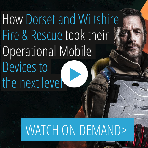 Panasonic UK Tough Talks: How Dorset and Wiltshire Fire & Rescue Took Their Operational Mobile Devices to the Next Level